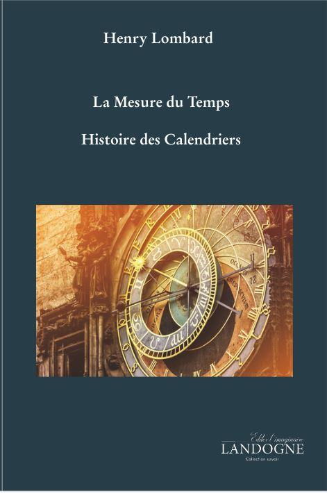 Mesure du Temps : Histoire des Calendriers