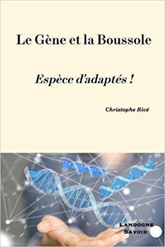 La gène et la Boussole